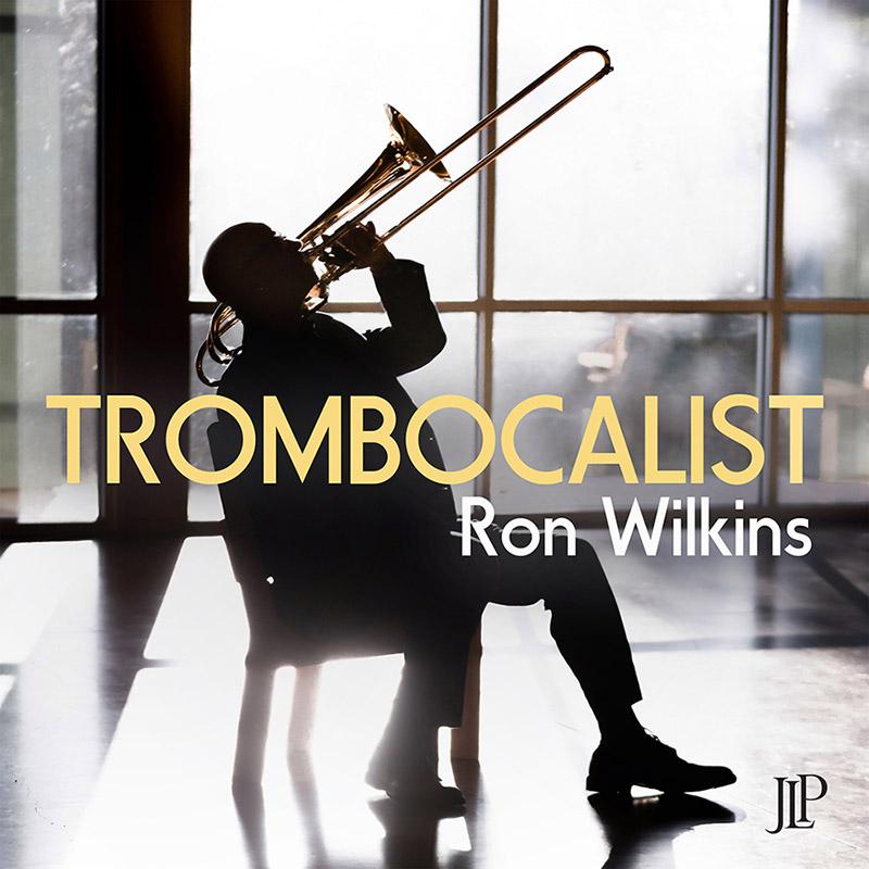 Ron Wilkins TROMBOCALIST